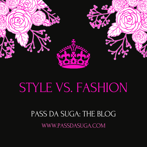Style vs. Fashion