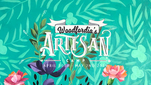 Your invitation: Artisan Camp