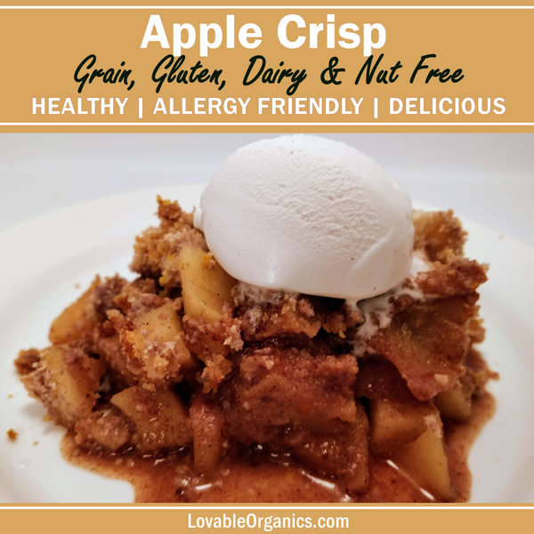 Apple Crisp-- Allergy Friendly, Healthy, Delicious, and Guilt-Free (grain-free, gluten-free, dairy-free, nut-free, vegan, paleo)