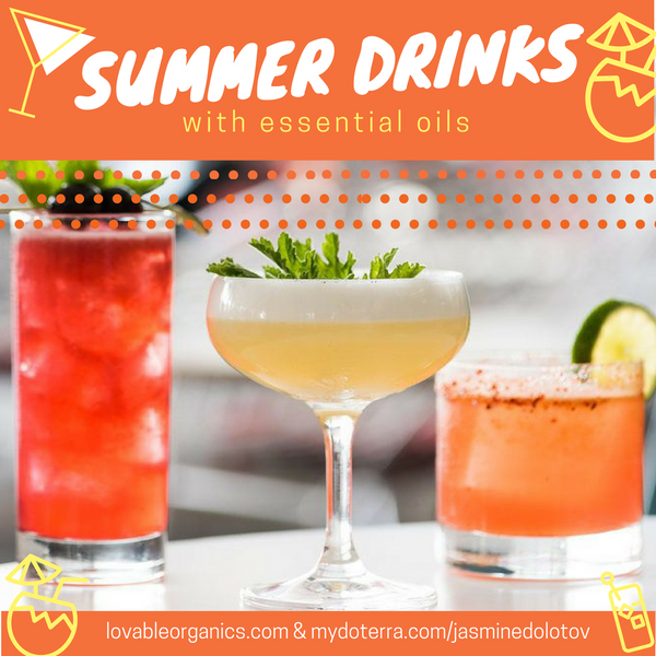 Refreshing & Health Boosting Summer Drinks with Essential Oils