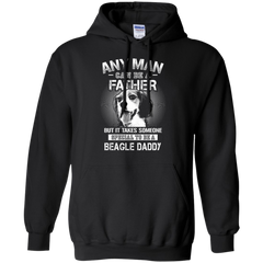 Beagle Dad Shirts Man Be Father Special Be A Beagle Daddy Hoodies Sweatshirts