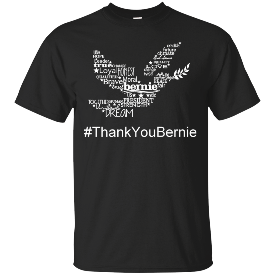Bernie Sanders Shirts Bernie Dream Strength President ThankYouBernie Hoodies Sweatshirts
