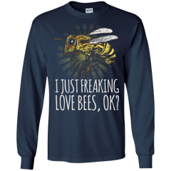 Bee Lover Shirts I Just Freaking Love Bees OK Hoodies Sweatshirts