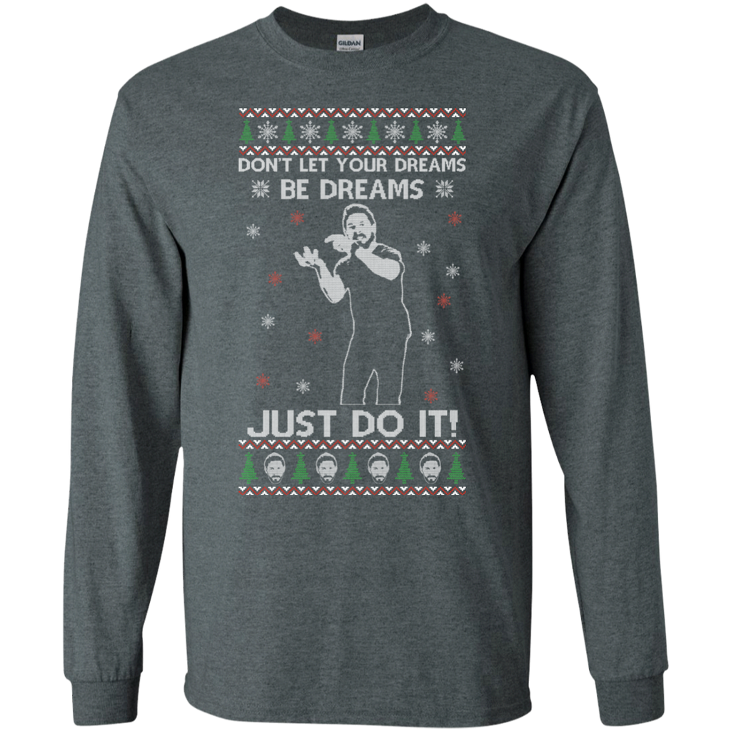 Christmas Ugly Sweater Don\'t Let Your Dreams Be Dreams Just Do It ...