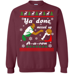 aaron ugly christmas sweater ya done messed up hoodies sweatshirts