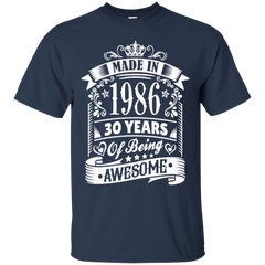1986 Shirts Made In 1986 30 Years Of Being Awesome Hoodies Sweatshirts