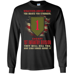 1st Infantry Division Shirts They Will Kill You And Sing Songs Hoodies Sweatshirts