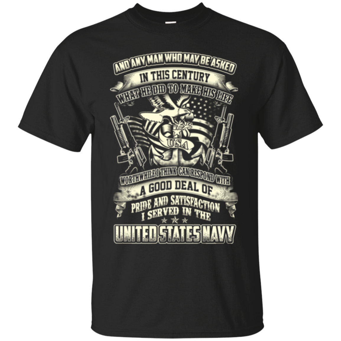 A Good Deal Of Pride And Satiseaction I Served In The United States Navy Shirts Hoodies Sweatshirts