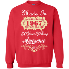 1967 Shirts Made In 1967 50 Years Of Being Awesome Hoodies Sweatshirts