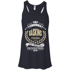 Baskins Shirts It's A Baskins Thing You Wouldn't Understand Hoodies Sweatshirts