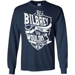 Bilbrey Shirts It's Bilbrey Thing You Wouldn't Understand Hoodies Sweatshirts