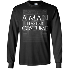 A Man Has No Costume Game Of Thrones Shirts Hoodies Sweatshirts