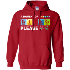 A Moment Of Science Please Science Shirts Hoodies Sweatshirts