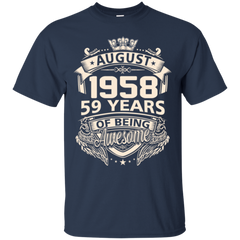 1958 August Shirts 59 Years Of Being Awesome Hoodies Sweatshirts