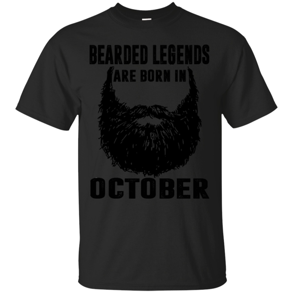 Beared Legends Are Born In October Beared Legends Shirts Hoodies Sweatshirts