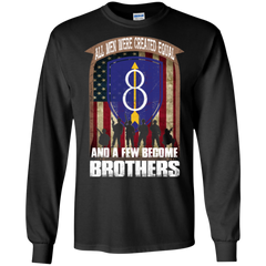 8th Infantry Division Shirts Men Created Equal A Few Become Brothers Hoodies Sweatshirts