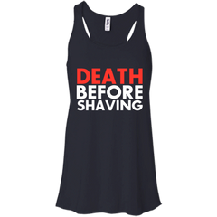 Beard Shirts Death Before Shaving Hoodies Sweatshirts
