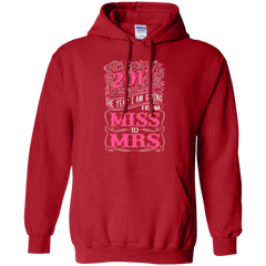2017 Marriage Shirts The Year I Am Going From Miss To Mrs Hoodies Sweatshirts