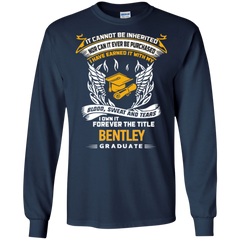 Bentley Graduate Shirts I Own It Forever The Title Bentley Graduate Hoodies Sweatshirts