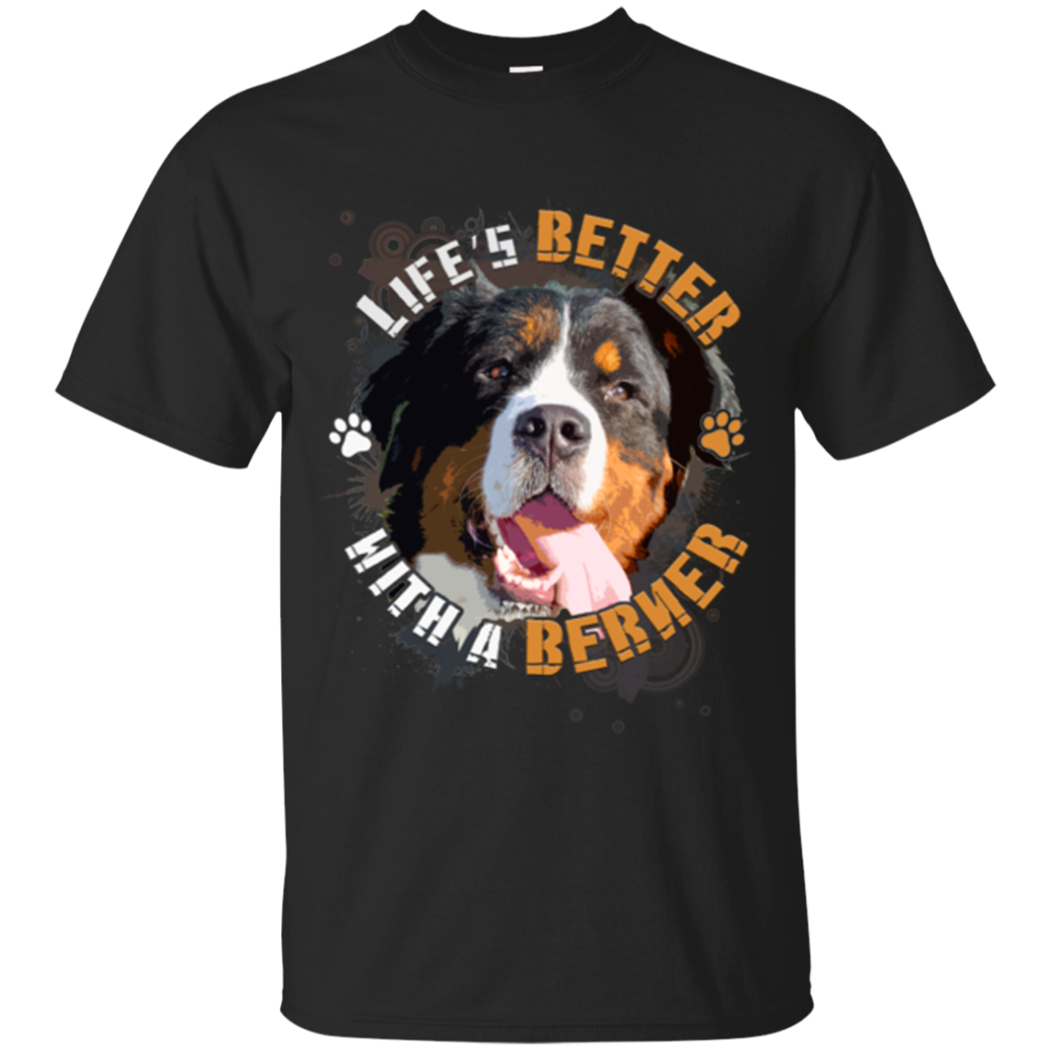 Bernese Mountain Dog Shirts Life's Better With A Berner Hoodies Sweatshirts