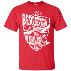 Bergstrom Shirts It's A Bergstrom Thing You Wouldn't Understand Hoodies Sweatshirts