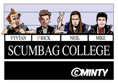 The Young Ones Scumbag College print