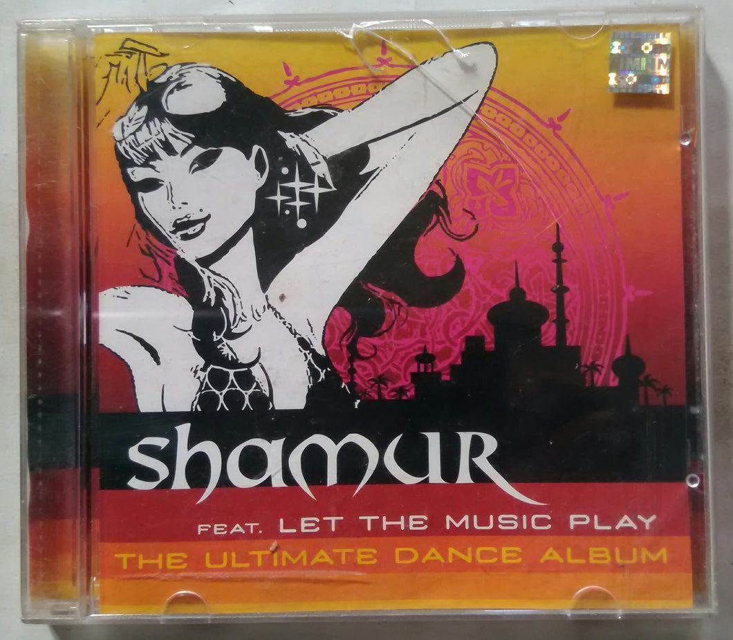 Shamur - Let The Music Play The Ultimate Dance Album