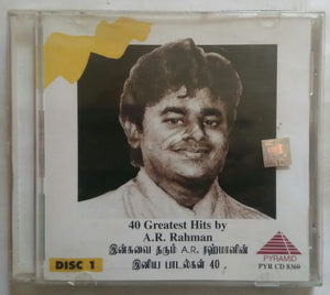 40 Greatest Hits Of A. R. Rahman - Disc 1