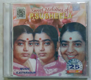 Sweet Melodies Of P. Susheela
