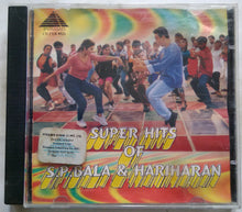 Super Hits Of S. P. Balasubramaniam & Hariharan