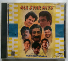 All Star Hits - Music : Ilaiyaraaja