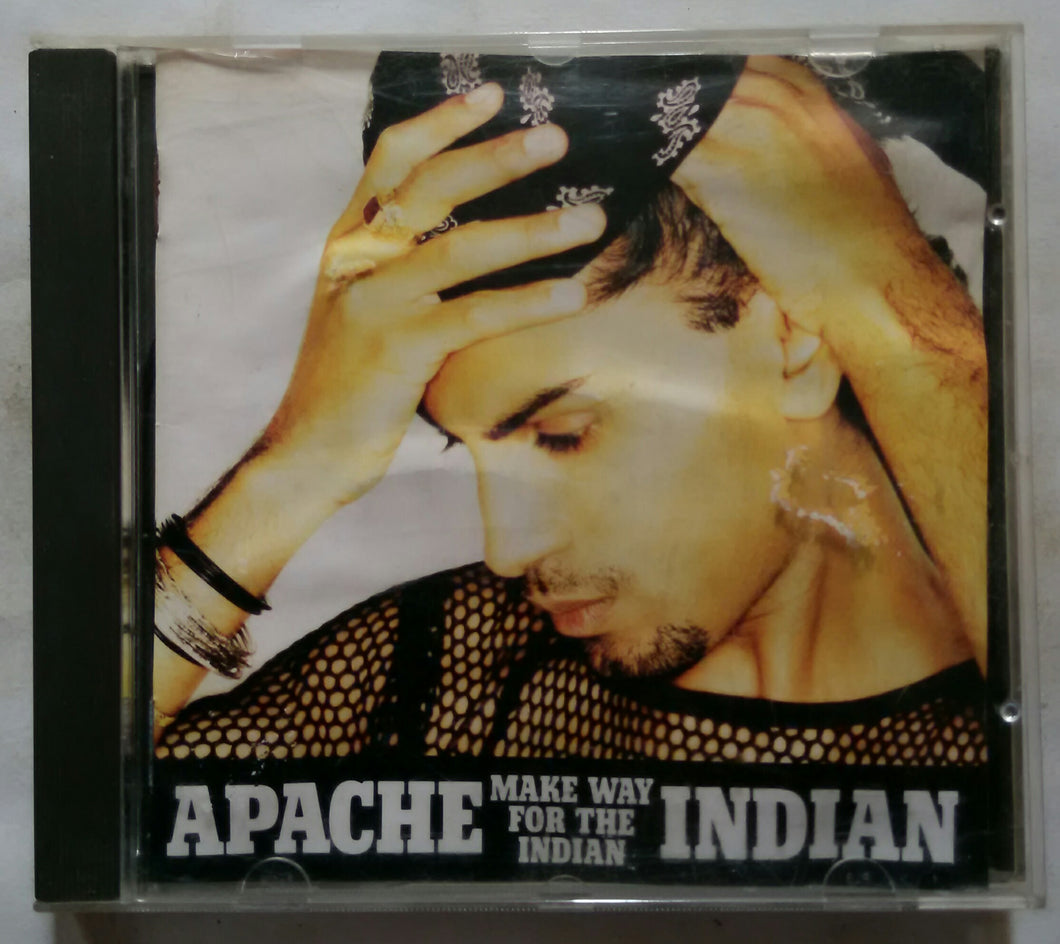 Apache Indian ( Make Way For Indian )