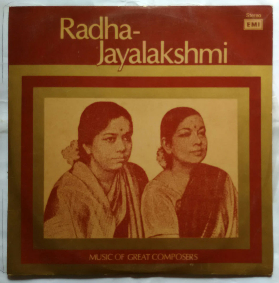Radha - Jayalakshmi : Music Of Great Composers