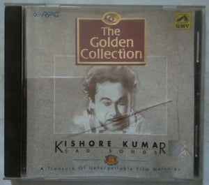 The Goldan Collection ( Kishore Kumar ) Sad Songs