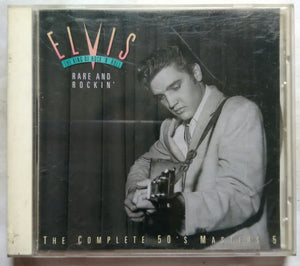 Elvis - The King Of Rock ` N ' Roll ( Rare And Rock In ' )