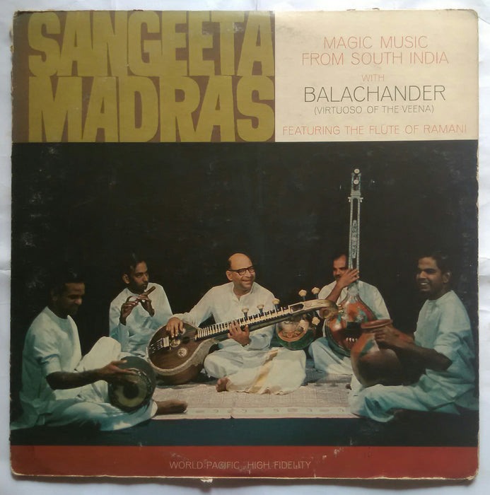 Magic Music With Balachander ( Virtuoso  Of The Veena ) Featuring The Flute Of Ramani - Sangeeta Madras