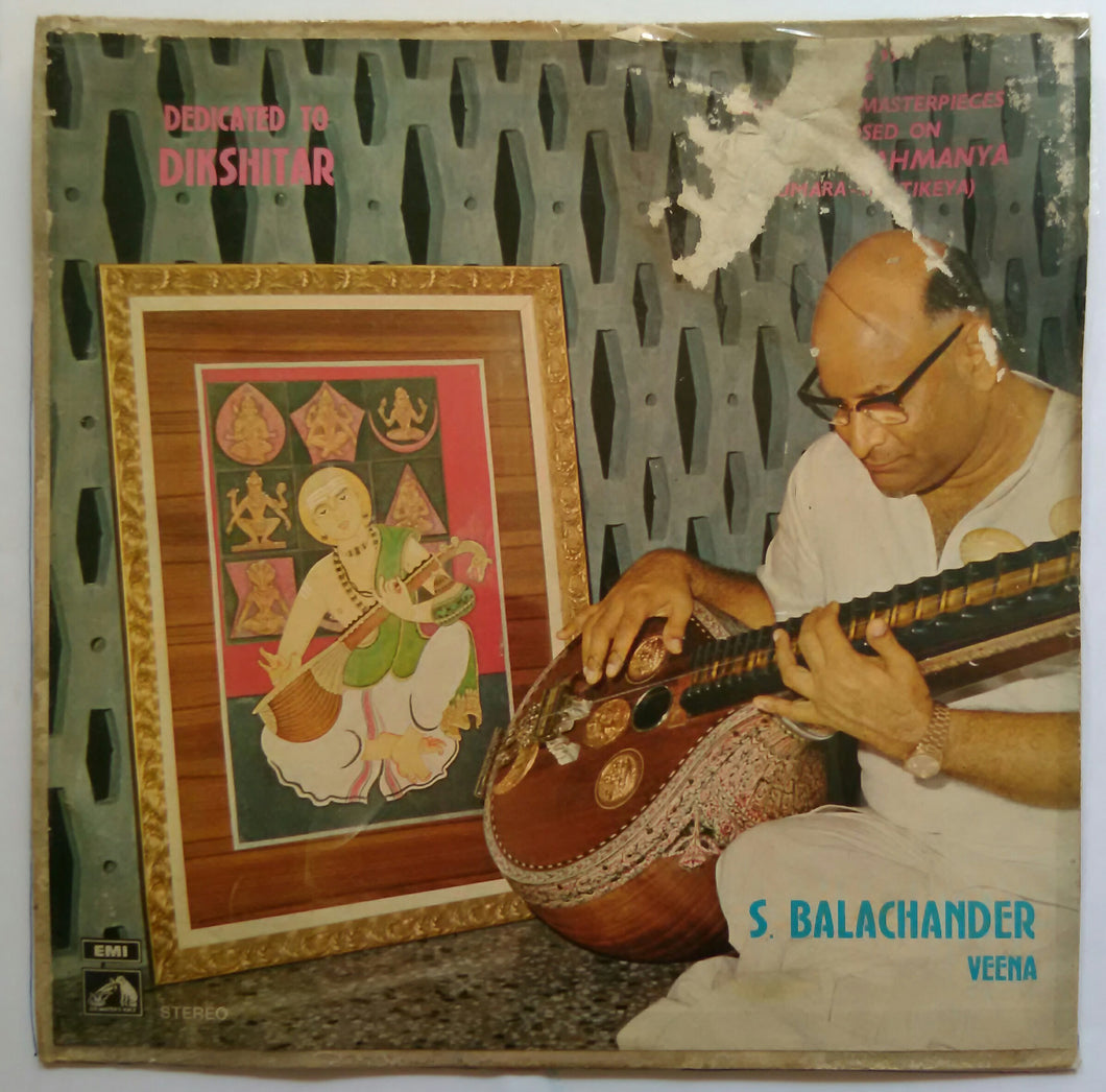 Dedicated To Dikshithar - S. Balachander veena