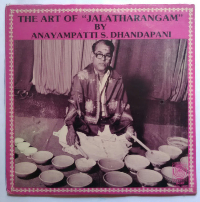 The Art Of ( Jalatharangam ) By Anayampatti S. Dhandapani