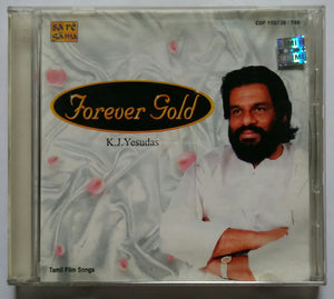 Forever Gold K. J. Yesudas Tamil Film Songs : Vol -1&2