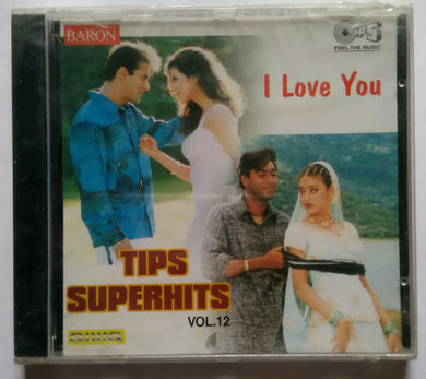Tips Super Hits - Vol :12 ( I Love You )
