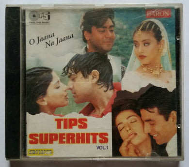 Tips Superhits - Vol :1 ( O Jaana Na Jaana )