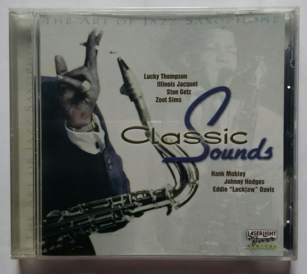 The Art Of Jazz Saxophone - Classic Sounds