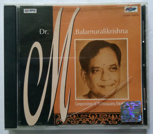 Dr. M. Balamuralikrishna - Compositions of Muthuswamy Dikshidar