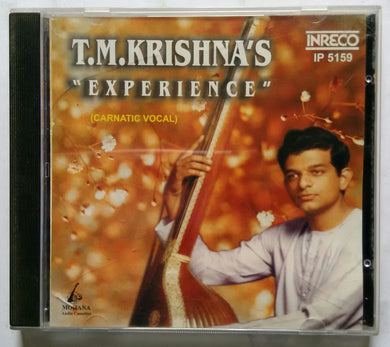 T. M. Krishnas : Experience ( Carnatic vocal )
