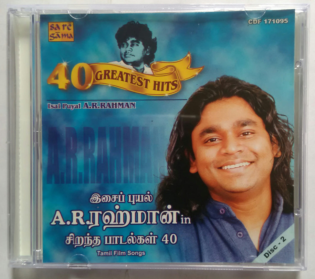 40 Greatest Hits Isai Puyal A. R. Rahman : Disc -2