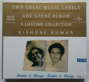 Kabhie To Hasaye ... Kabhie To Rulaye Vol .2 Kishore Kumar : 2 CD Set