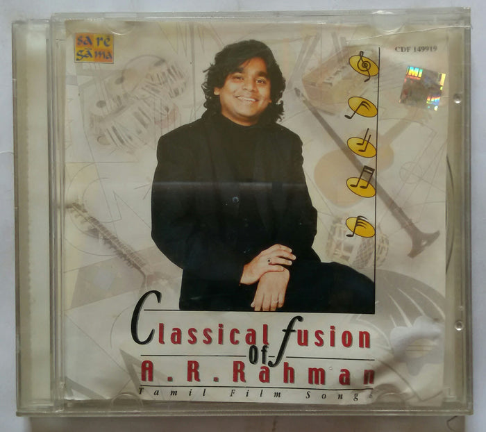 Classical Fusion Of A. R. Rahman Tamil Film Songs