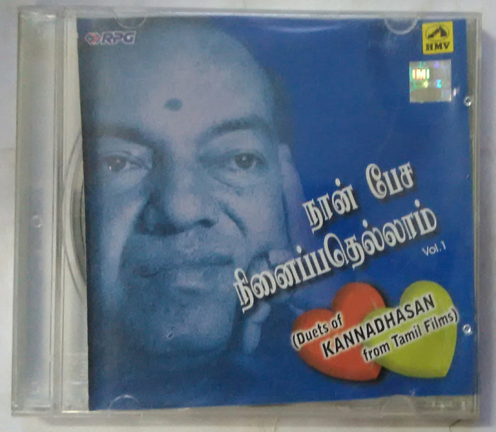 Naan Pesa Ninaipathellam Vol -1 ( Duets Of Kannadhasan From Tamil Films )
