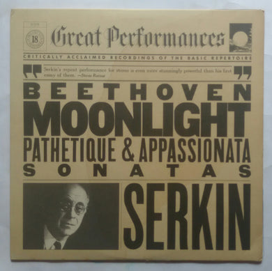Beethoven Moonlight Patheique & Appassionata Sonatas -Serkin