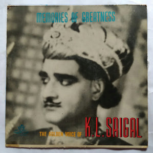 The Golden Voice Of K. L. Saigal ( Memories Of Greatness )